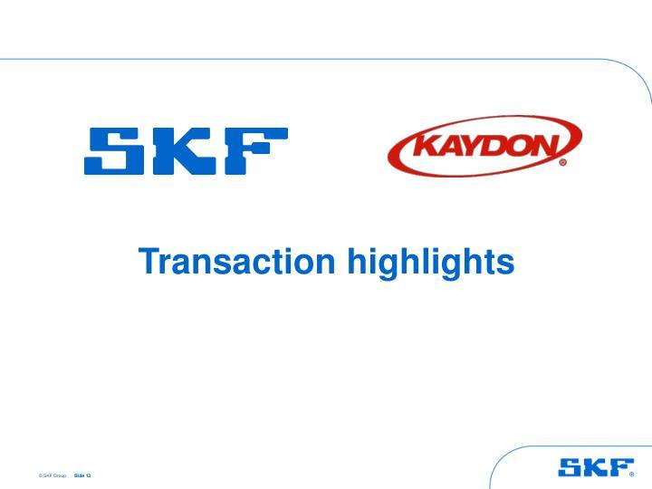 Transaction highlights