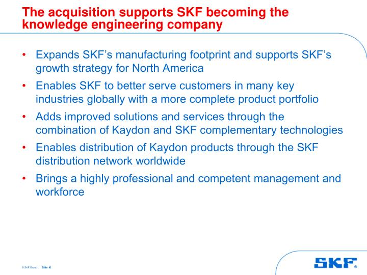 The acquisition supports SKF becoming the knowledge engineering company