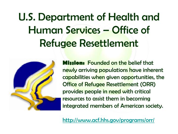 U.S. Department of Health and Human Services – Office of Refugee Resettlement