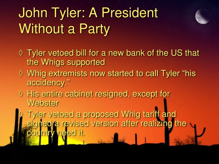 John Tyler: A President Without a Party