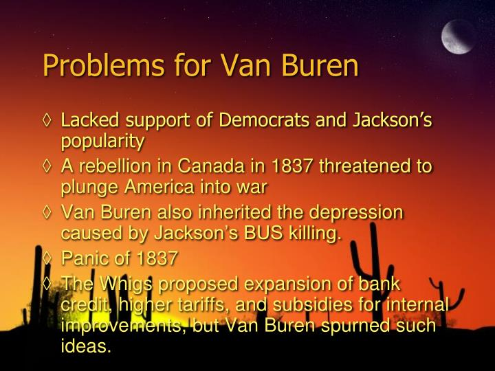 Problems for Van Buren