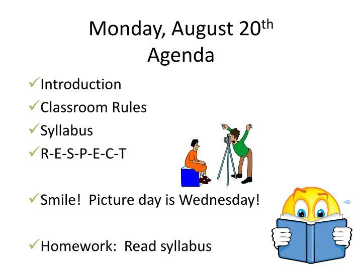 Monday august 20 th agenda