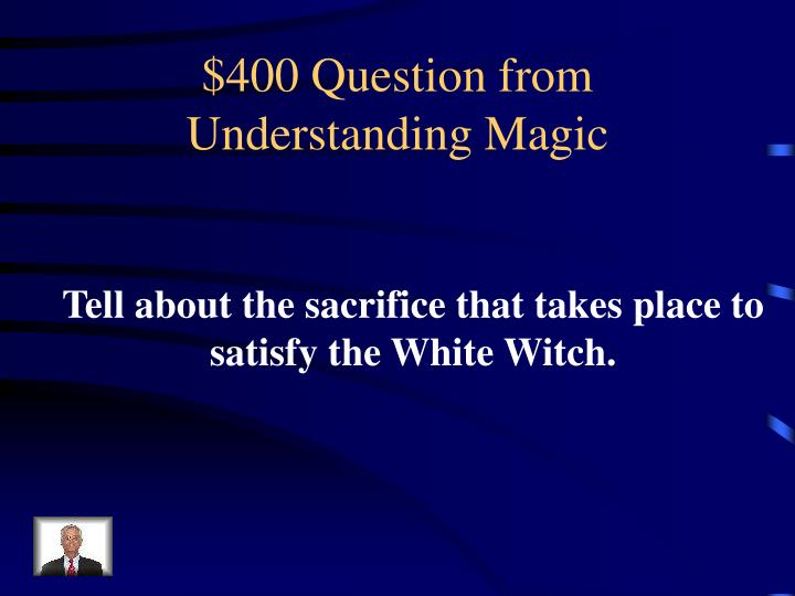 $400 Question from Understanding Magic