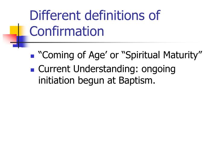 Different definitions of Confirmation