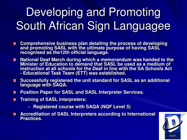 Developing and Promoting South African Sign Language