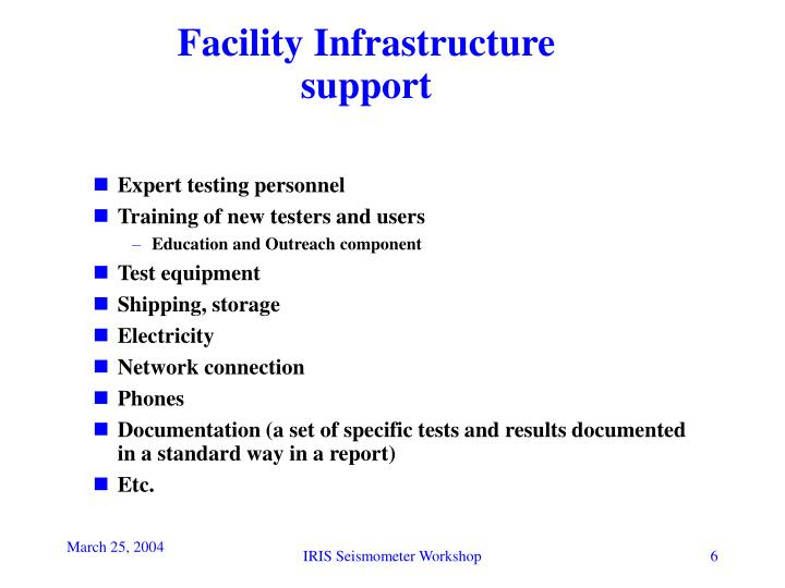 Facility Infrastructure support