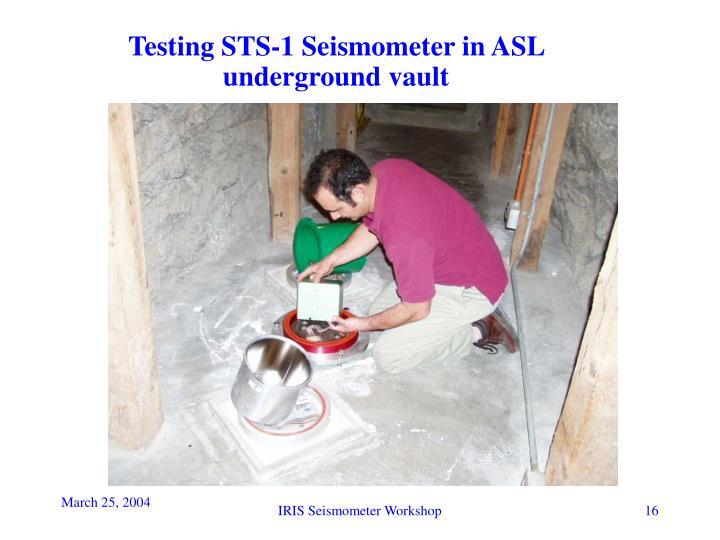 Testing STS-1 Seismometer in ASL underground vault