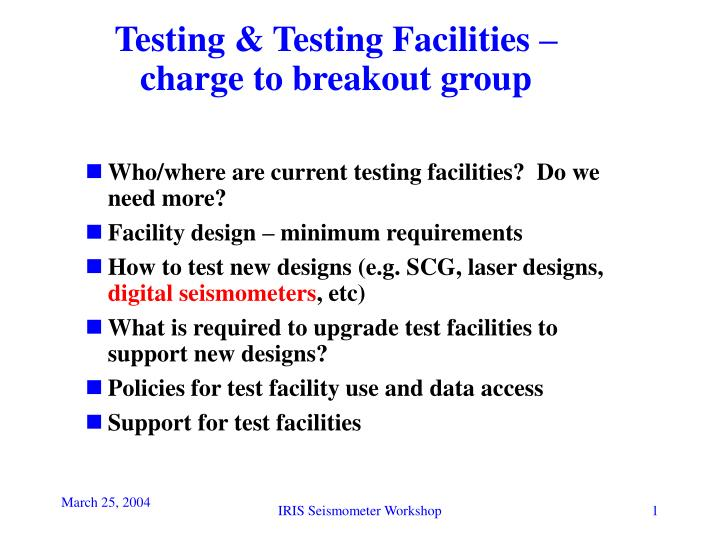 Testing testing facilities charge to breakout group