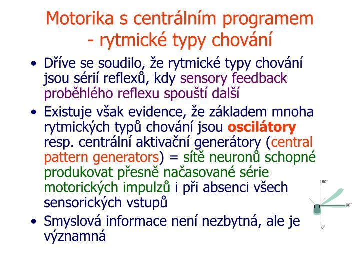 Motorika s centrálním programem