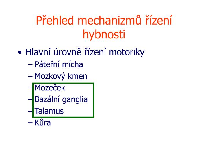 Přehled mechanizmů řízení hybnosti