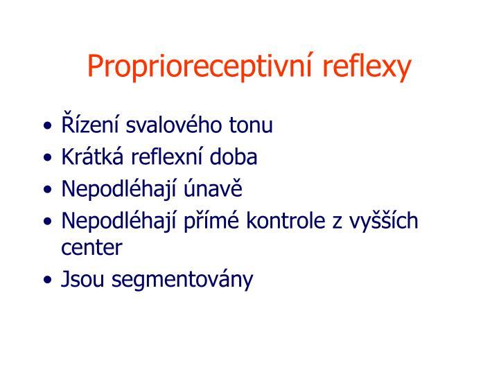 Proprioreceptivní reflexy