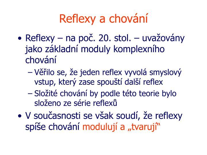 Reflexy a chování