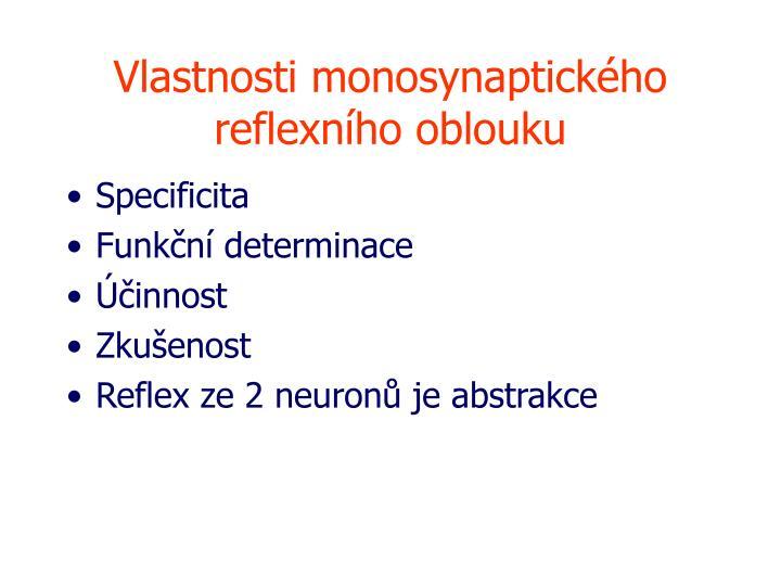 Vlastnosti monosynaptického reflexního oblouku