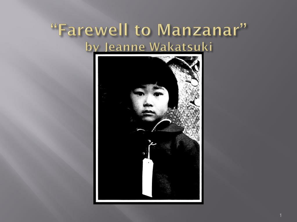 farewell to manzanar by jeanne wakatsuki n.