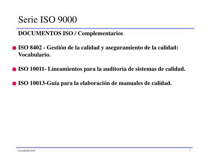ISO 8402 - Gestión de la calidad y aseguramiento de la calidad:     Vocabulario.