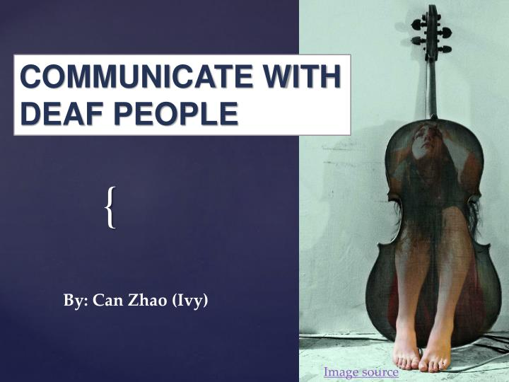 COMMUNICATE WITH DEAF PEOPLE