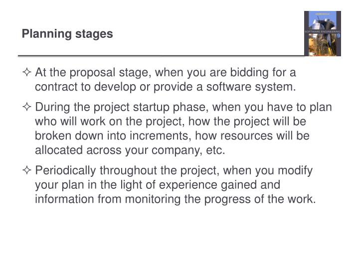 Planning stages