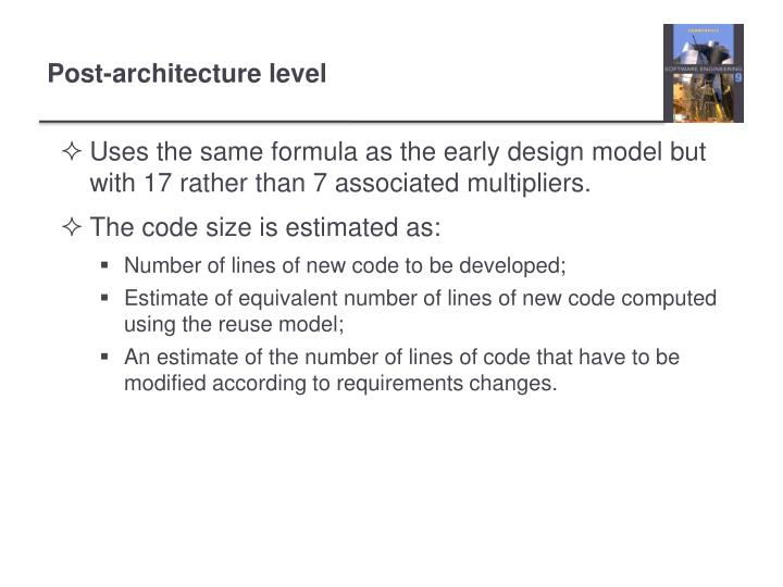 Uses the same formula as the early design model but with 17 rather than 7 associated multipliers.