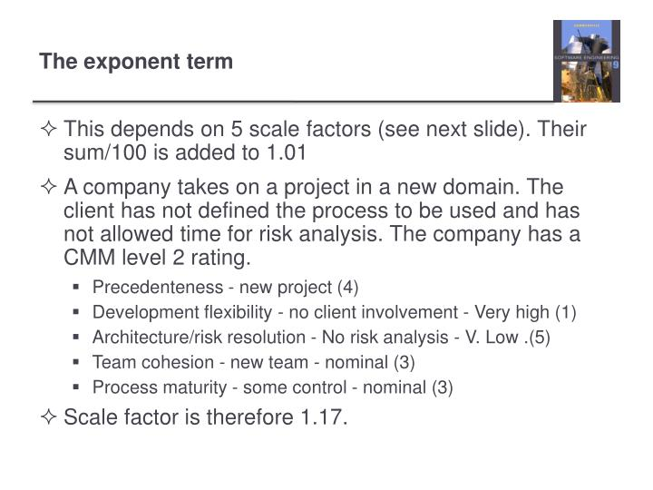 This depends on 5 scale factors (see next slide). Their sum/100 is added to 1.01