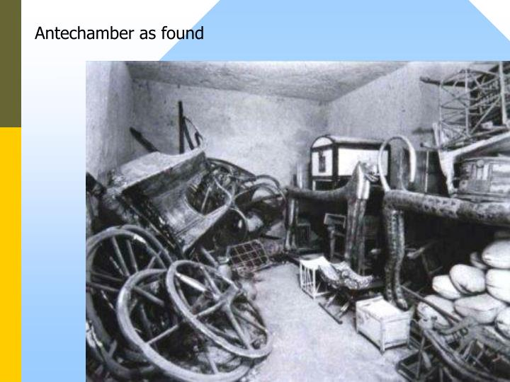 Antechamber as found