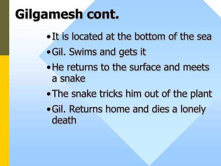 Gilgamesh cont.