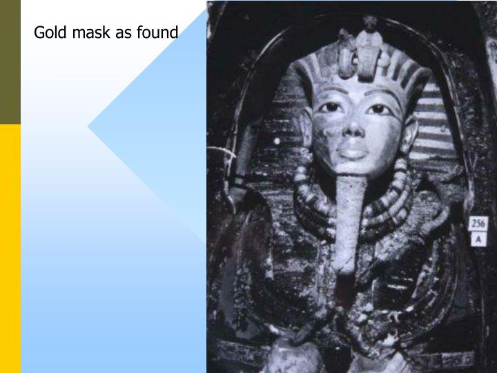 Gold mask as found