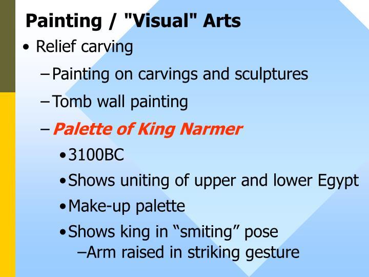 """Painting / """"Visual"""" Arts"""