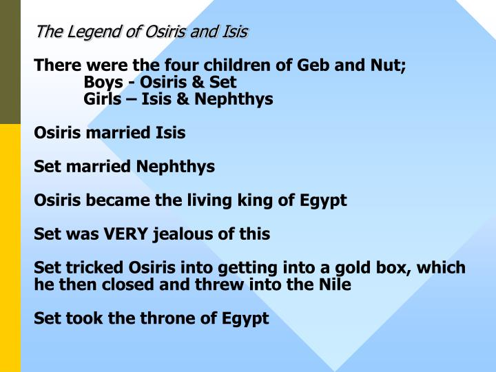 The Legend of Osiris and Isis