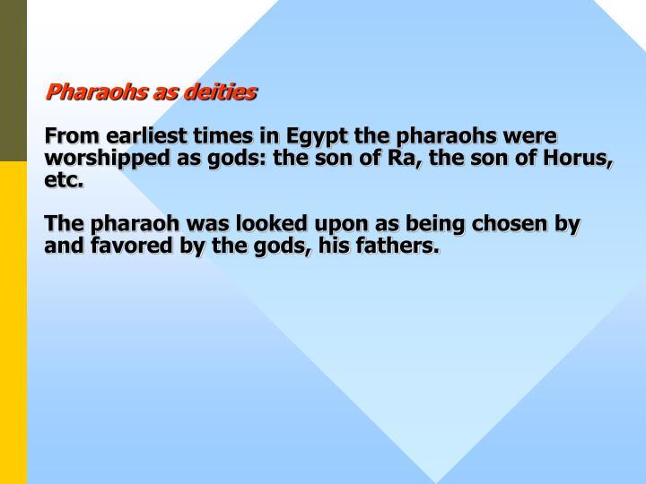 Pharaohs as deities