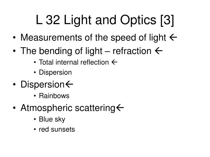 dispersion and the speed of light An example of a dispersion is throwing little pieces of paper all over a floor an example of a dispersion is the colored rays of light coming from a prism which has been hung in a.