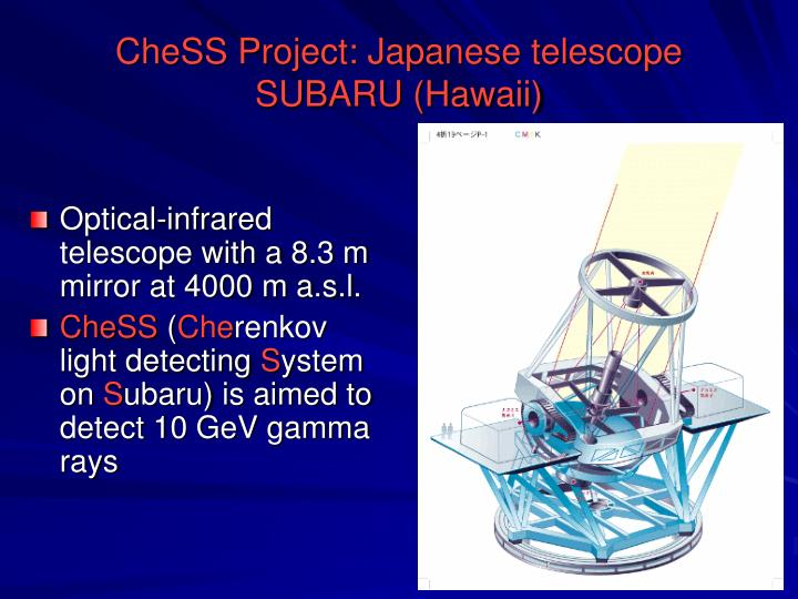 CheSS Project: Japanese telescope SUBARU (Hawaii)