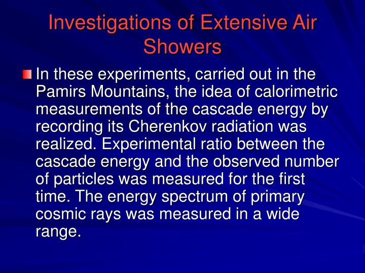 Investigations of Extensive Air Showers