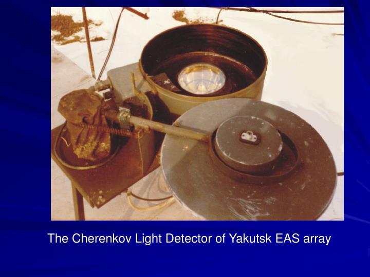 The Cherenkov Light Detector of Yakutsk EAS array