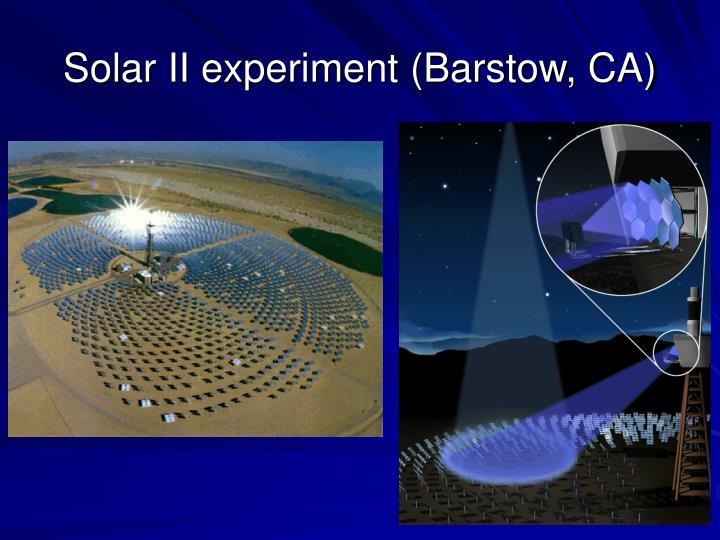 Solar II experiment (Barstow, CA)