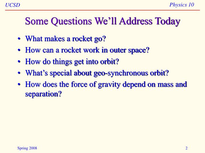Some questions we ll address today