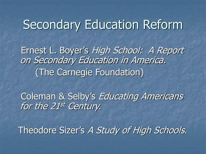 Secondary Education Reform