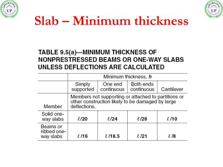 Slab minimum thickness
