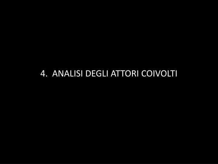 4.  ANALISI DEGLI ATTORI COIVOLTI