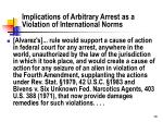 implications of arbitrary arrest as a violation of international norms