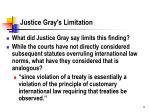 justice gray s limitation