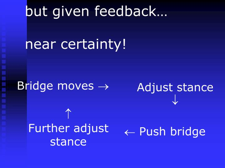 but given feedback…