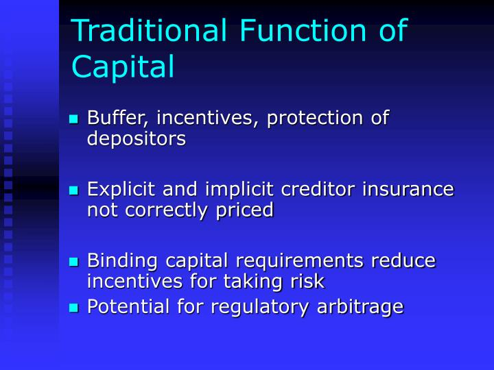 Traditional function of capital