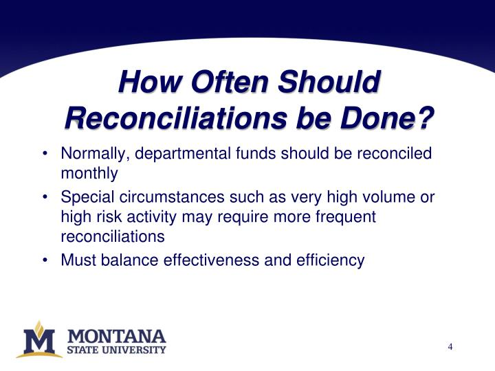How Often Should Reconciliations be Done?