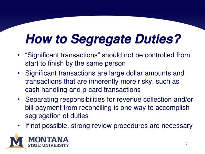 How to Segregate Duties?