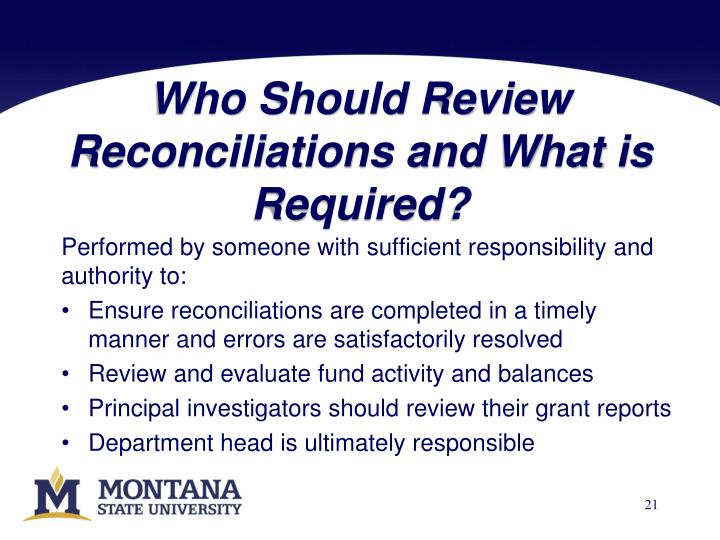 Who Should Review Reconciliations and What is Required?