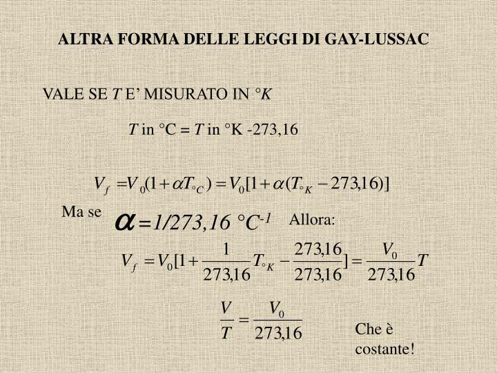 ALTRA FORMA DELLE LEGGI DI GAY-LUSSAC