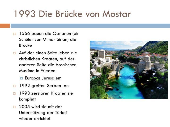 1993 Die Brücke von Mostar