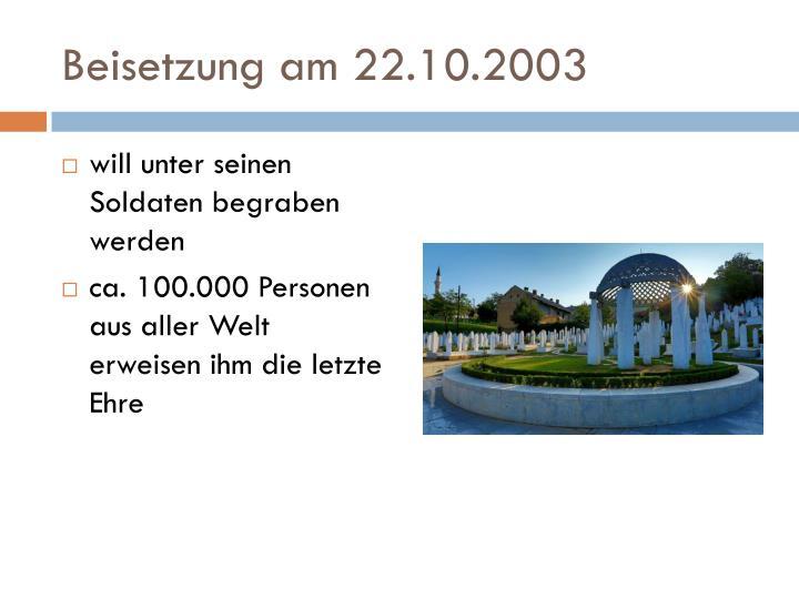 Beisetzung am 22.10.2003