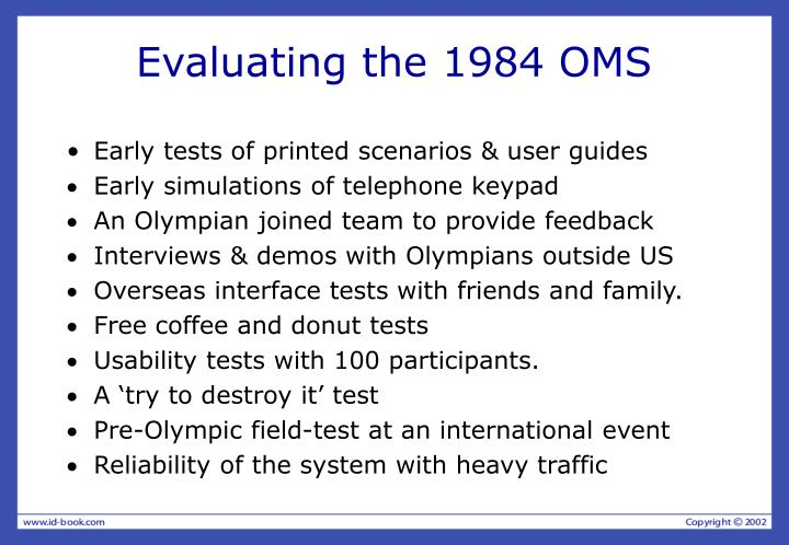 Evaluating the 1984 OMS