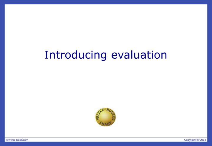 Introducing evaluation